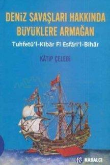 deniz-savaslari-hakkinda-buyuklere-armagan-tuhfetu-l-kibar-fi-esfari-l-bihar20120614150425