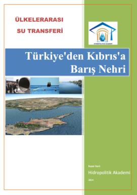 Türkiye'den Kıbrıs'a Barış Nehri
