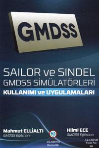 Sailor ve Sindel GMDSS Simülatörleri Kullanımı ve Uygulamaları