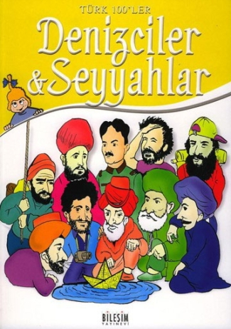Türk 100ler - Denizciler ve Seyyahlar