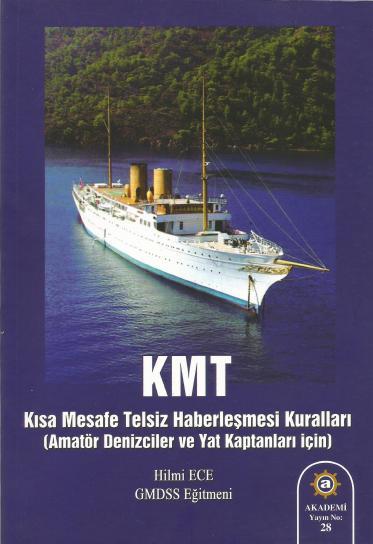KMT- Kısa Mesafe Telsiz Haberleşmesi Kuralları