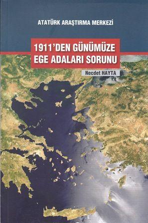 1911'den Günümüze Ege Adaları Sorunu