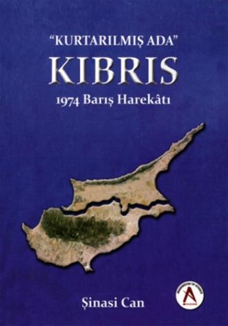 """""""kurtarılmış Ada"""" Kıbrıs - 1974 Barış Harekatı"""