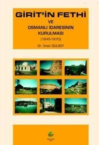 Giritin Fethi ve Osmanlı İdaresinin Kurulması