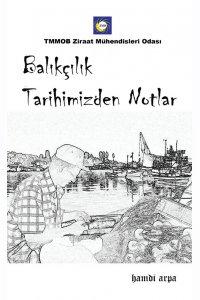 Balıkçılık Tarihimizden Notlar