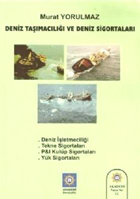 Deniz Taşımacılığı ve Deniz Sigortaları