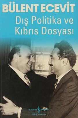 Dış Politika ve Kıbrıs Dosyası