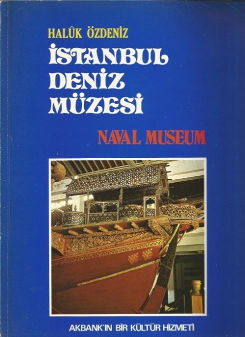 İstanbul Deniz Müzesi - Naval Museum
