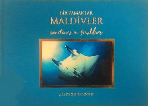 Bir Zamanlar Maldivler