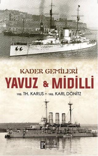 Kader Gemileri - Yavuz ve Midilli