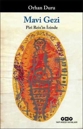 Mavi Gezi - Pirî Reis'in İzinde