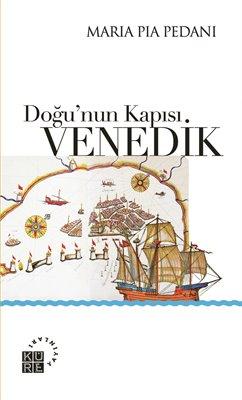 Doğunun Kapısı Venedik