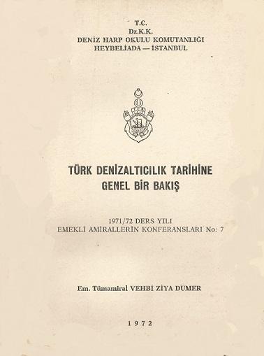 Türk Denizaltıcılık Tarihine Genel Bir Bakış