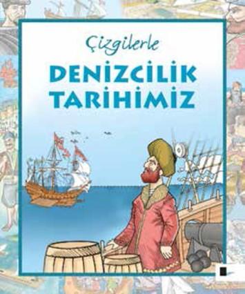 Çizgilerle Denizcilik Tarihi