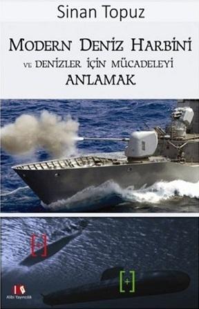 Sinan Topuz, Modern Deniz Harbini ve Denizler için Mücadeleyi Anlattı