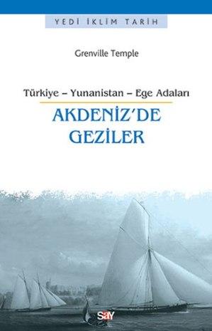Akdeniz'de Geziler Türkiye-Yunanistan-Ege Adaları