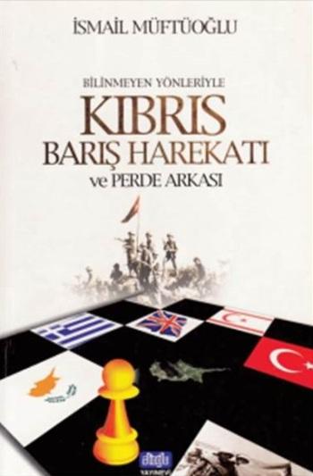 Kıbrıs Barış Harekatı Ve Perde Arkası