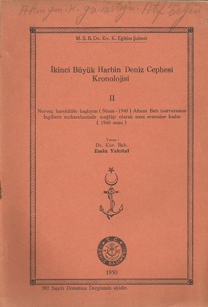İkinci Büyük Harbin Deniz Cephesi Kronolojisi - II