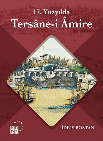 17. Yüzyılda Tersane i Amire
