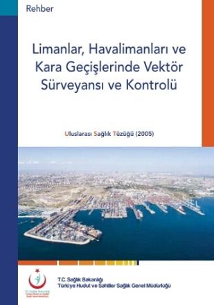 limanlar, havalimanları ve kara geçişlerinde vektör sürveyansı ve kontrolü
