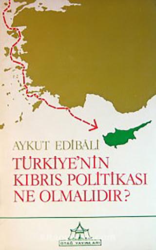 Türkiyenin Kıbrıs Politikası Ne Olmalıdır